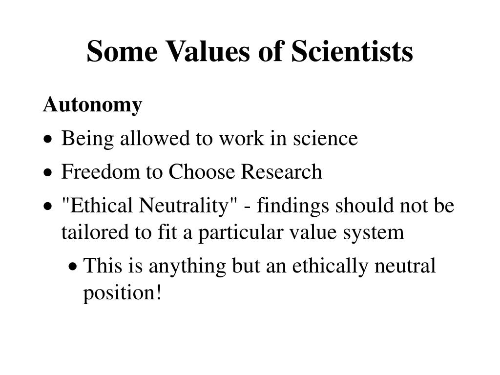 Some Values of Scientists