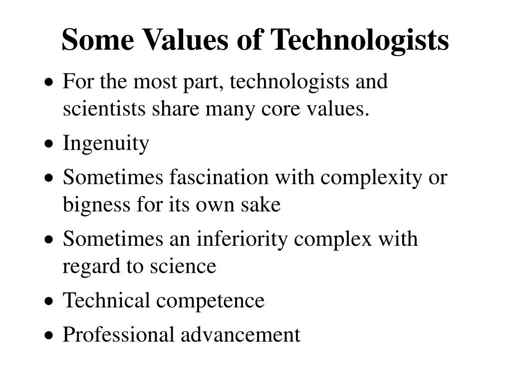 Some Values of Technologists