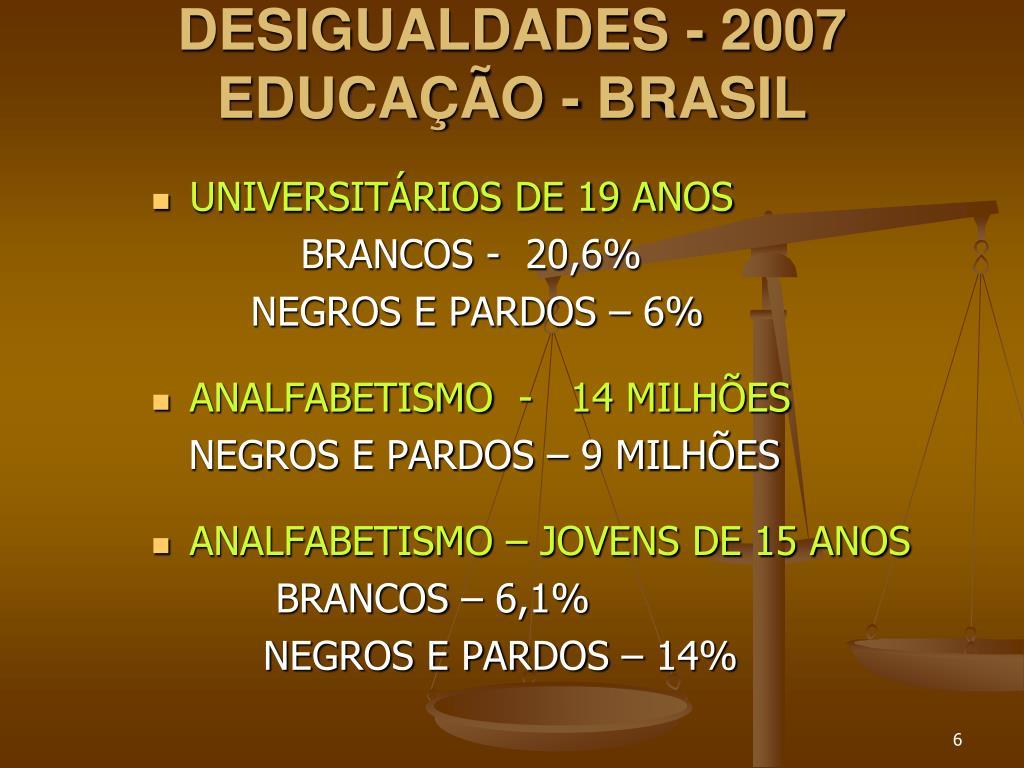 DESIGUALDADES - 2007