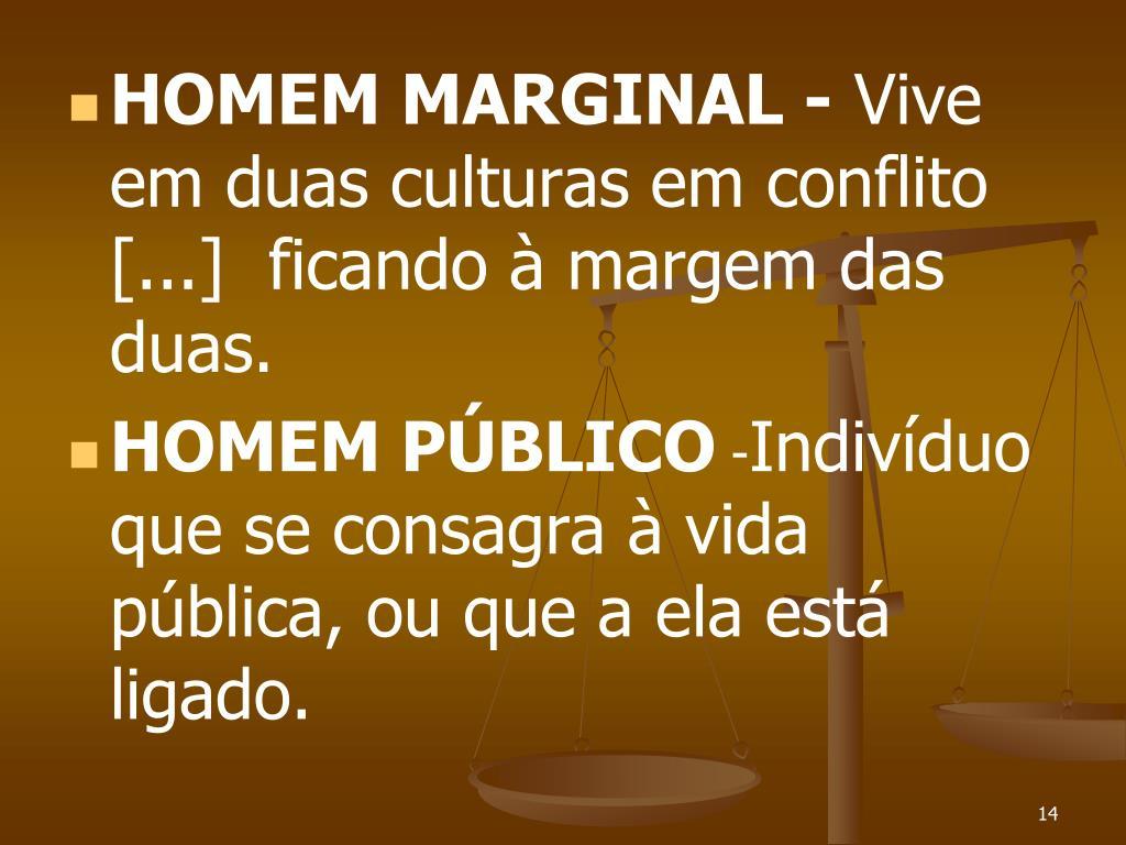HOMEM MARGINAL -