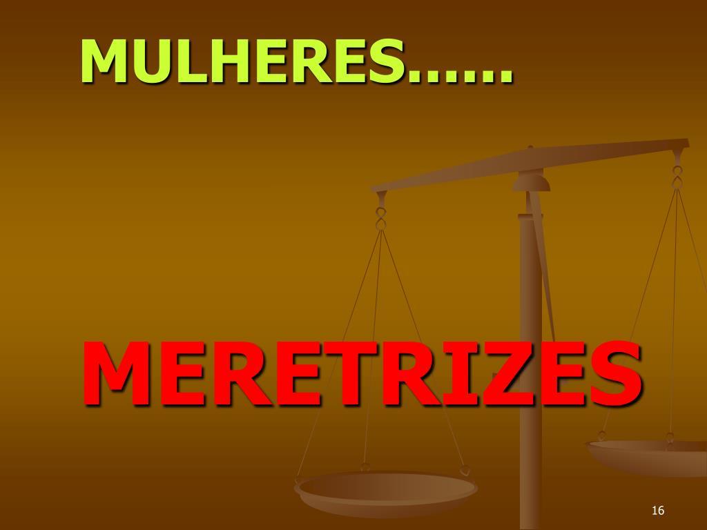 MULHERES......