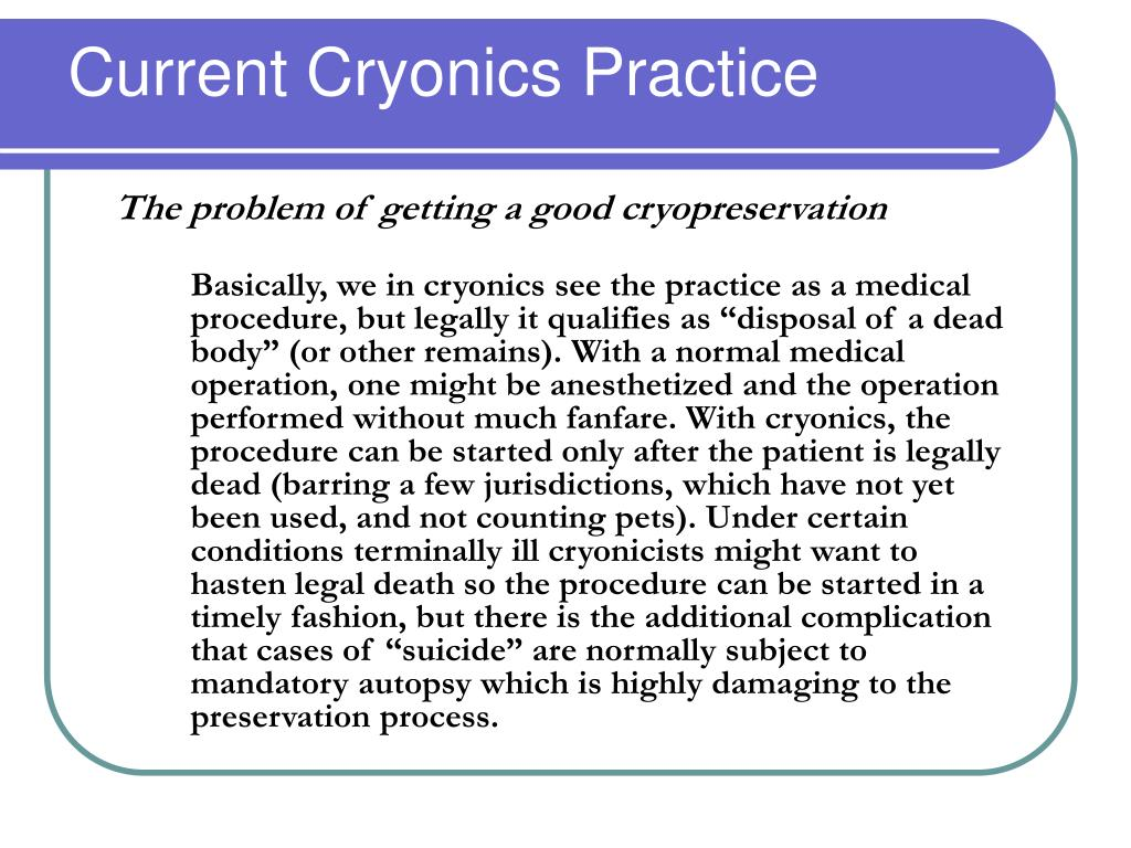 Current Cryonics Practice