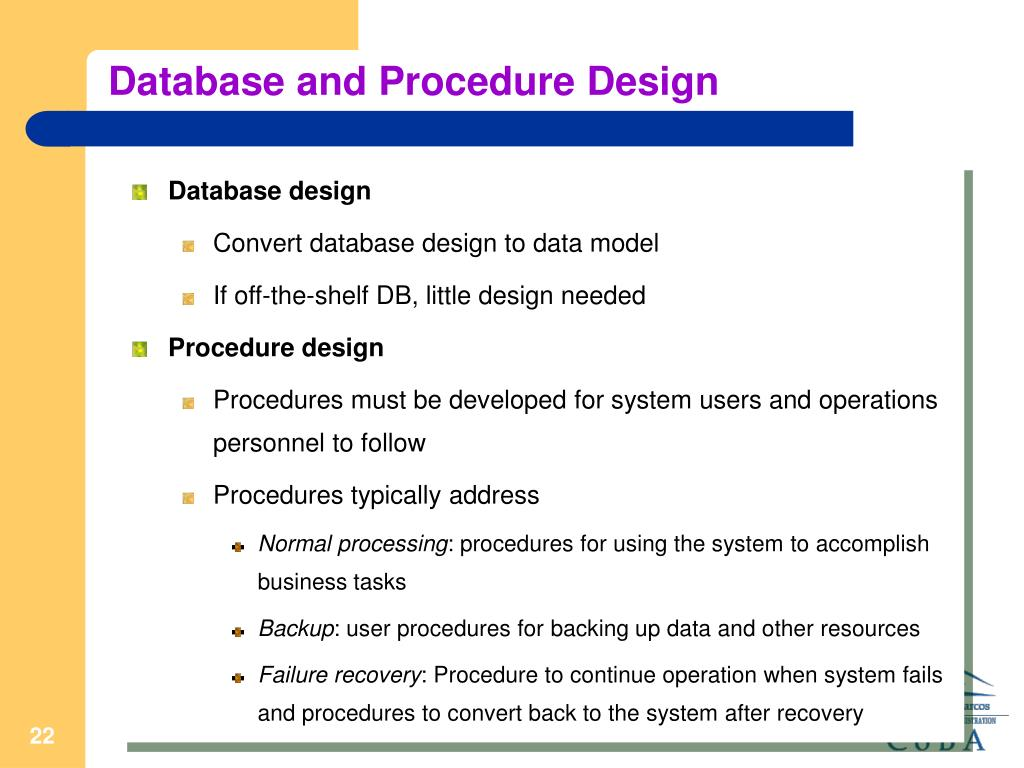 Database and Procedure Design