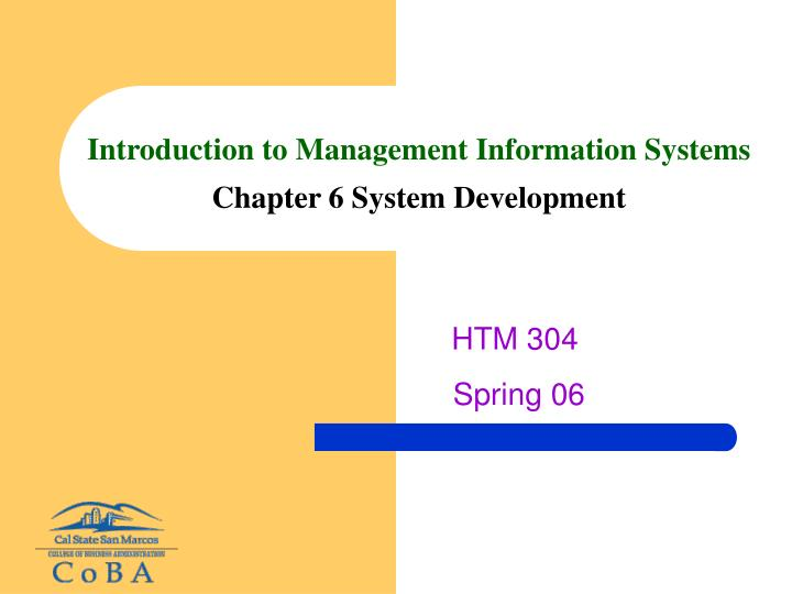 Introduction to management information systems chapter 6 system development l.jpg