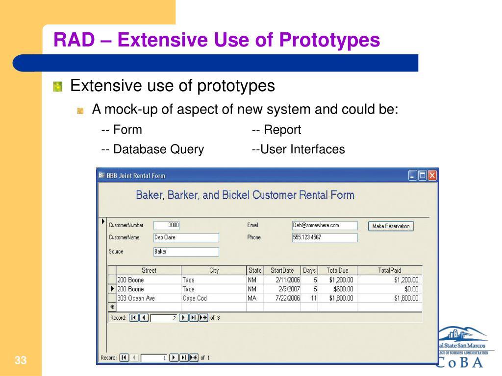 RAD – Extensive Use of Prototypes