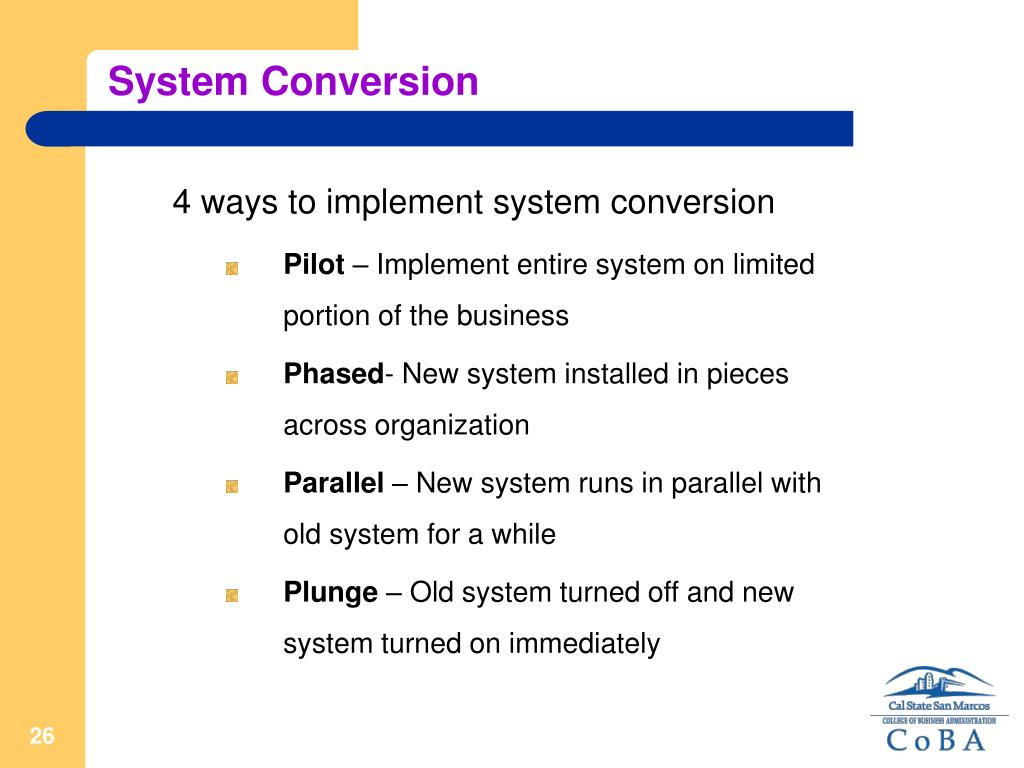 System Conversion