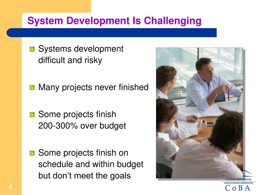 System Development Is Challenging