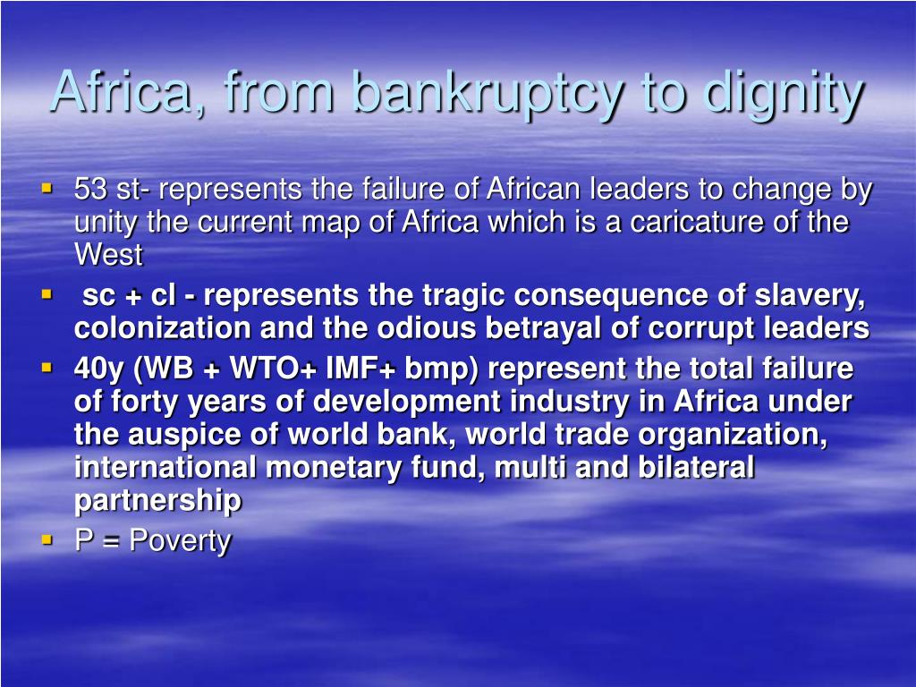 Africa, from bankruptcy to dignity