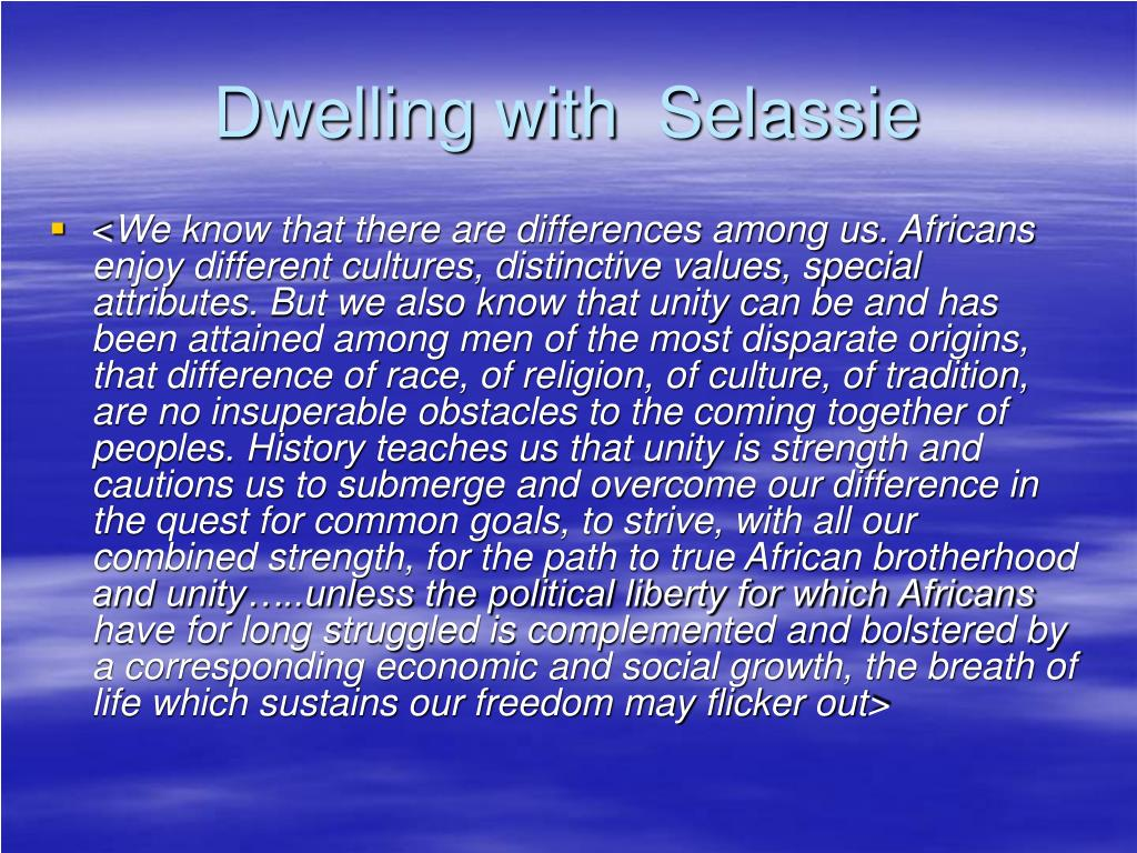 Dwelling with  Selassie