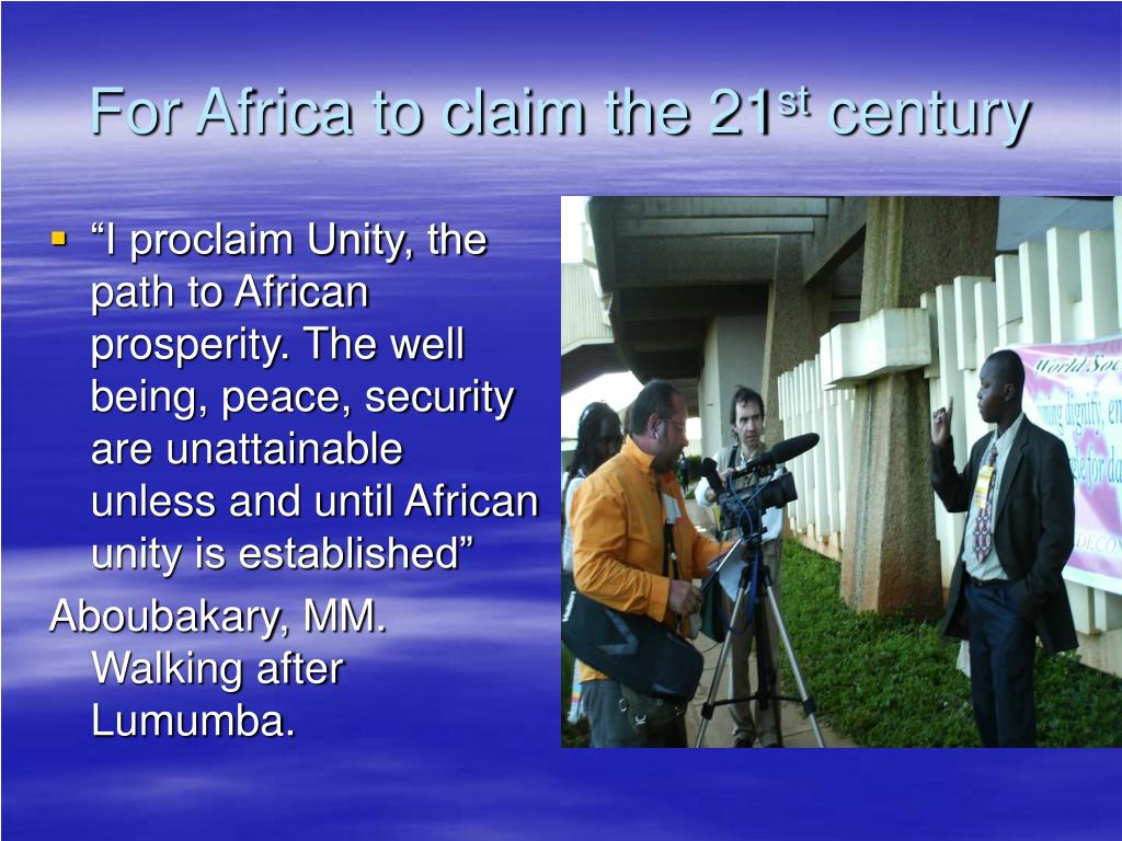 For Africa to claim the 21