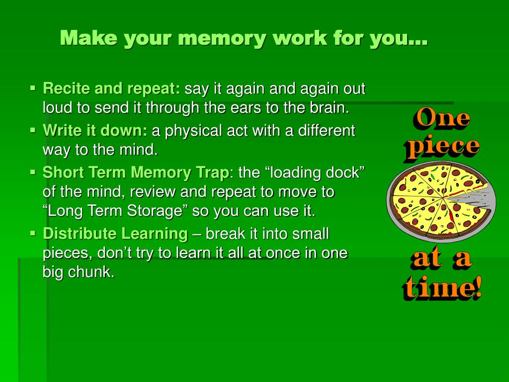 Make your memory work for you…