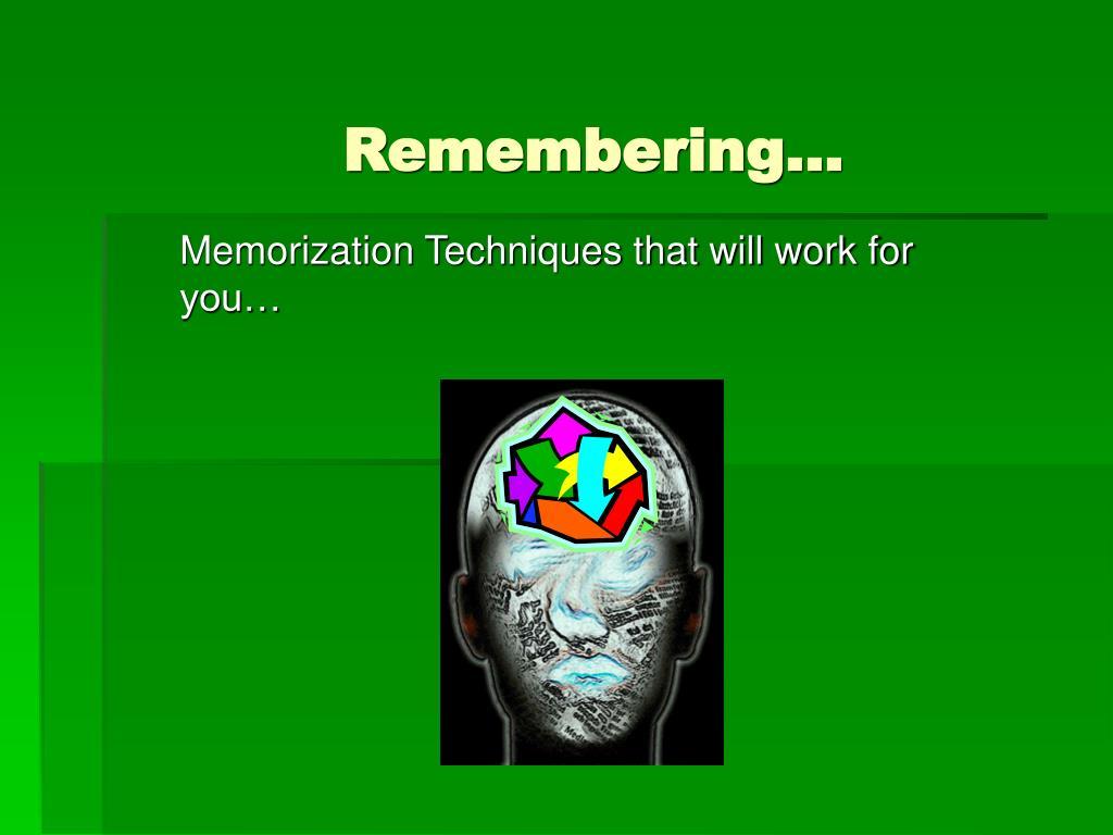 Remembering…