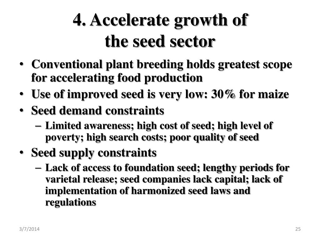 4. Accelerate growth of