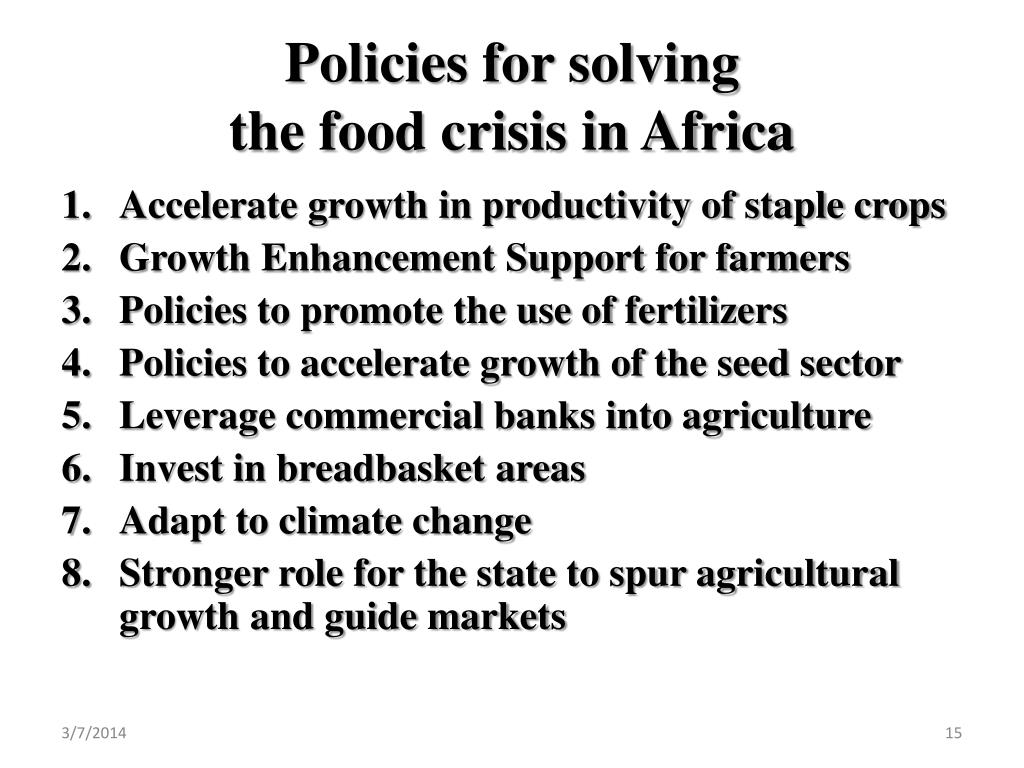 Policies for solving