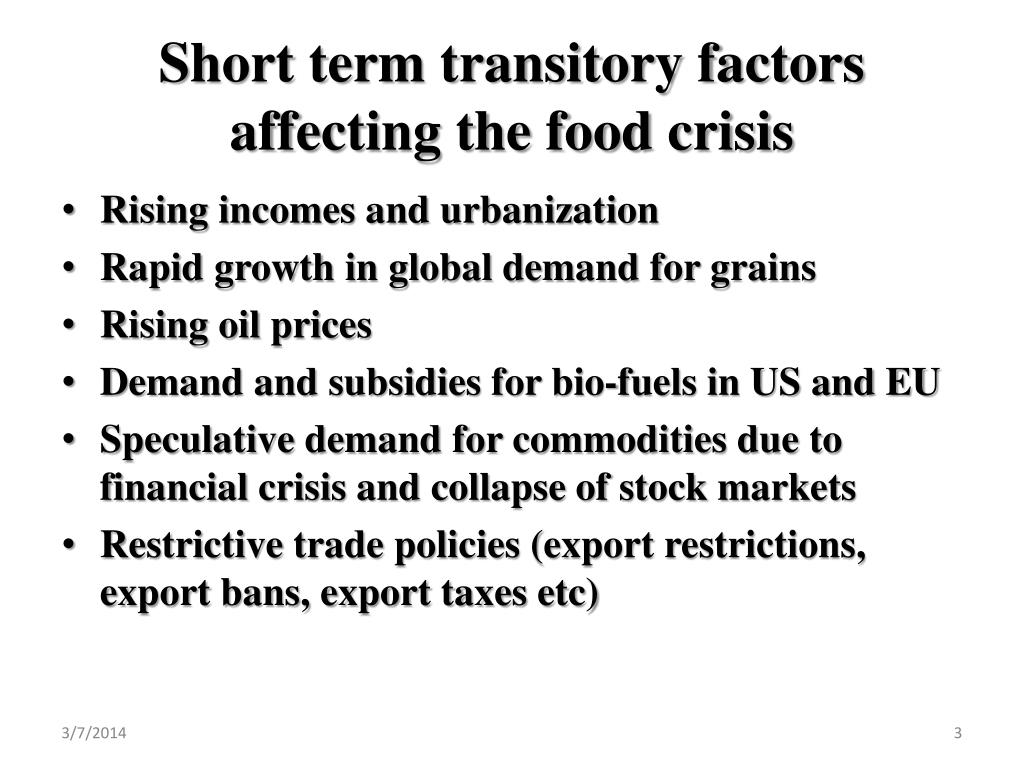 Short term transitory factors affecting the food crisis