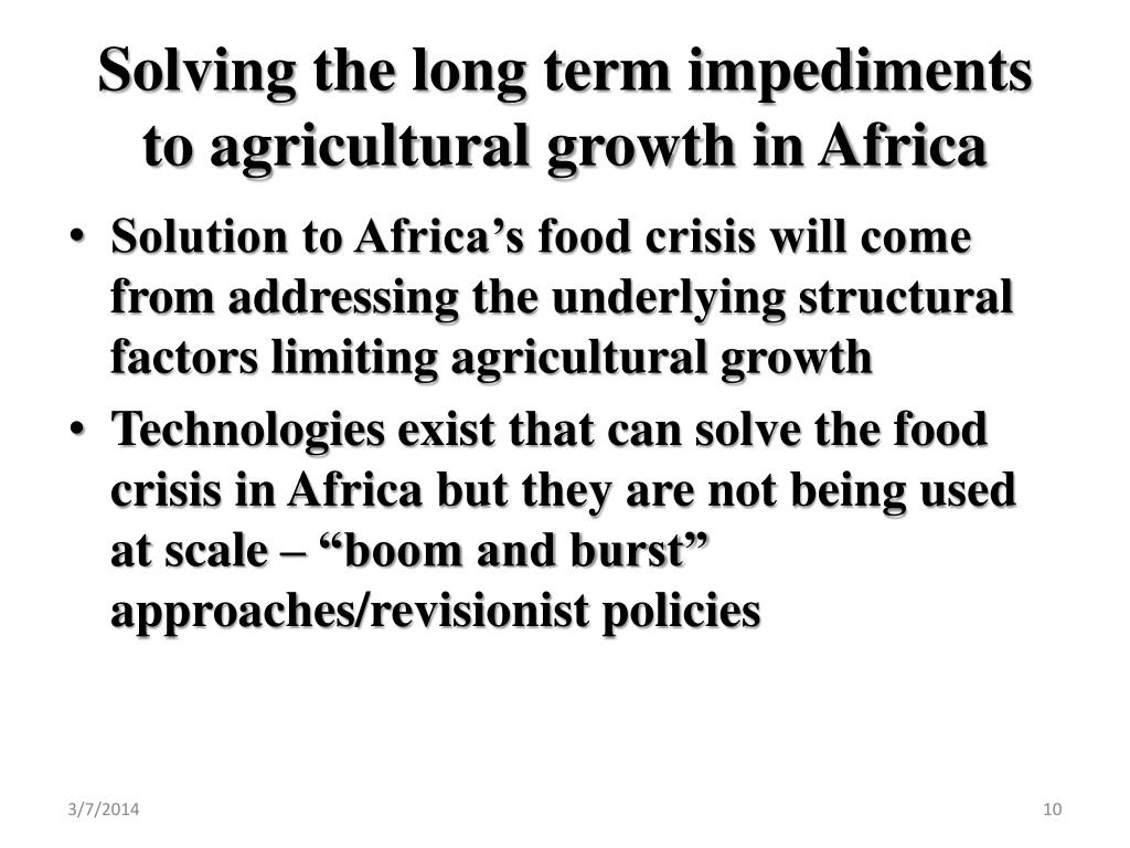 Solving the long term impediments to agricultural growth in Africa