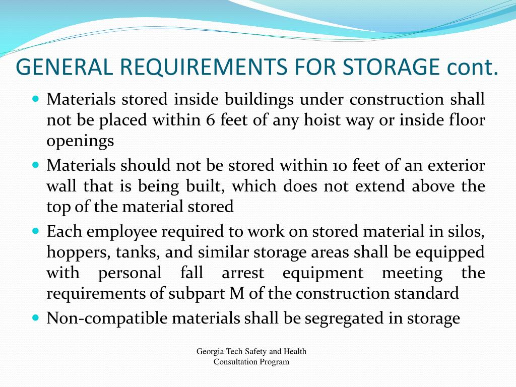 GENERAL REQUIREMENTS FOR STORAGE cont.