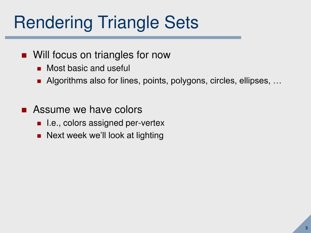 Rendering Triangle Sets