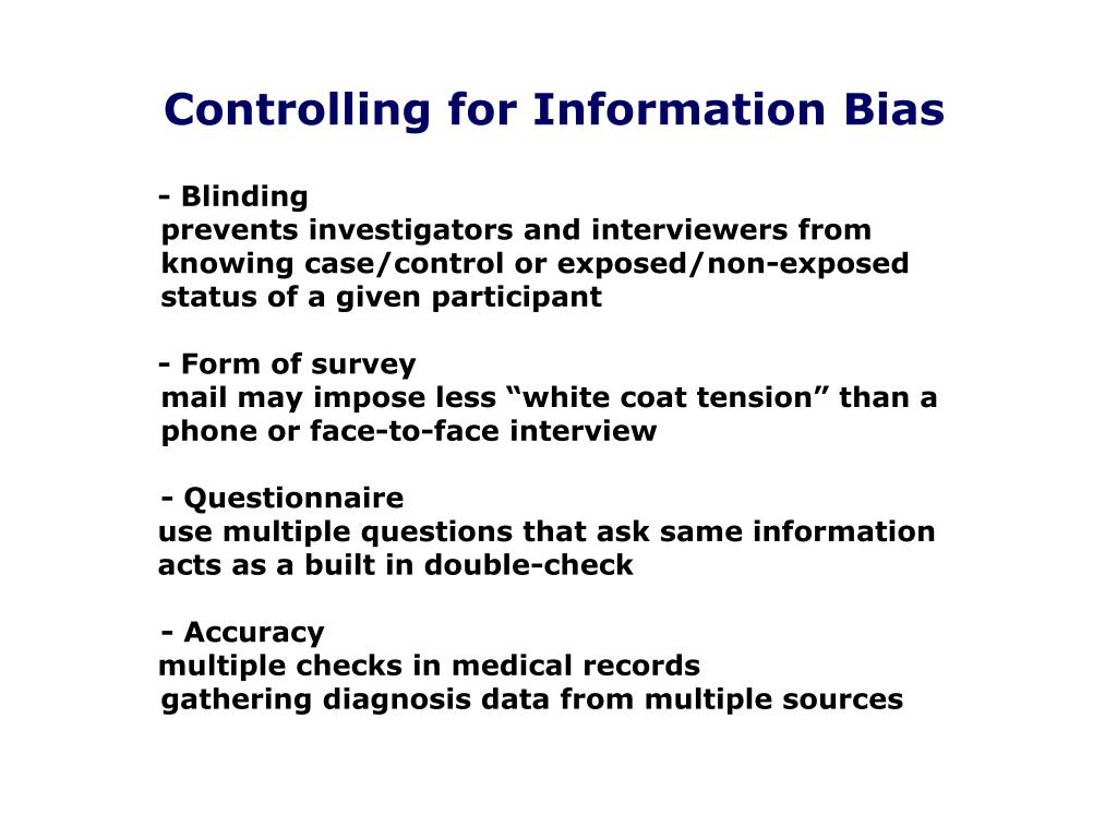 Controlling for Information Bias