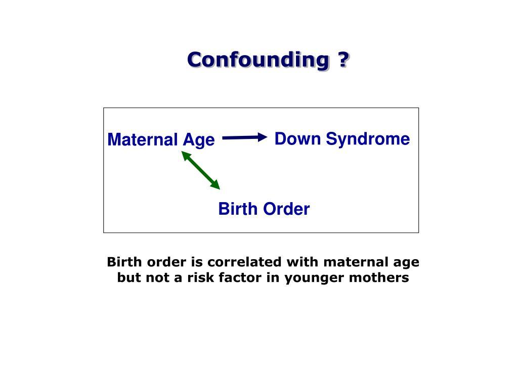 Confounding ?