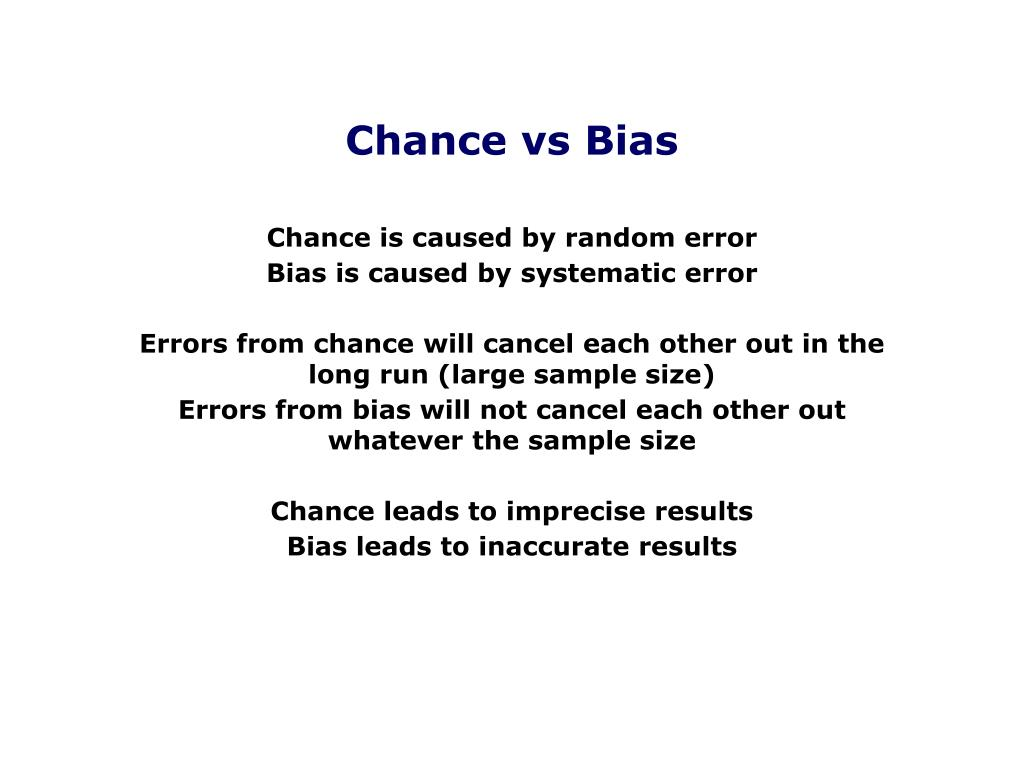 Chance vs Bias