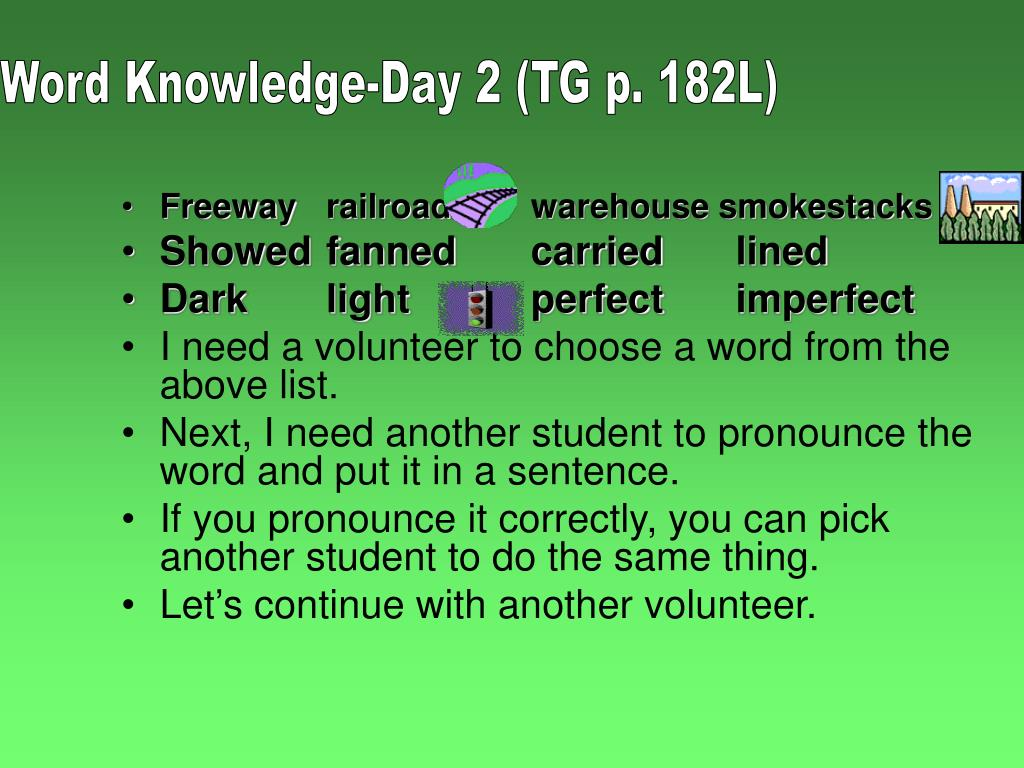 Word Knowledge-Day 2 (TG p. 182L)