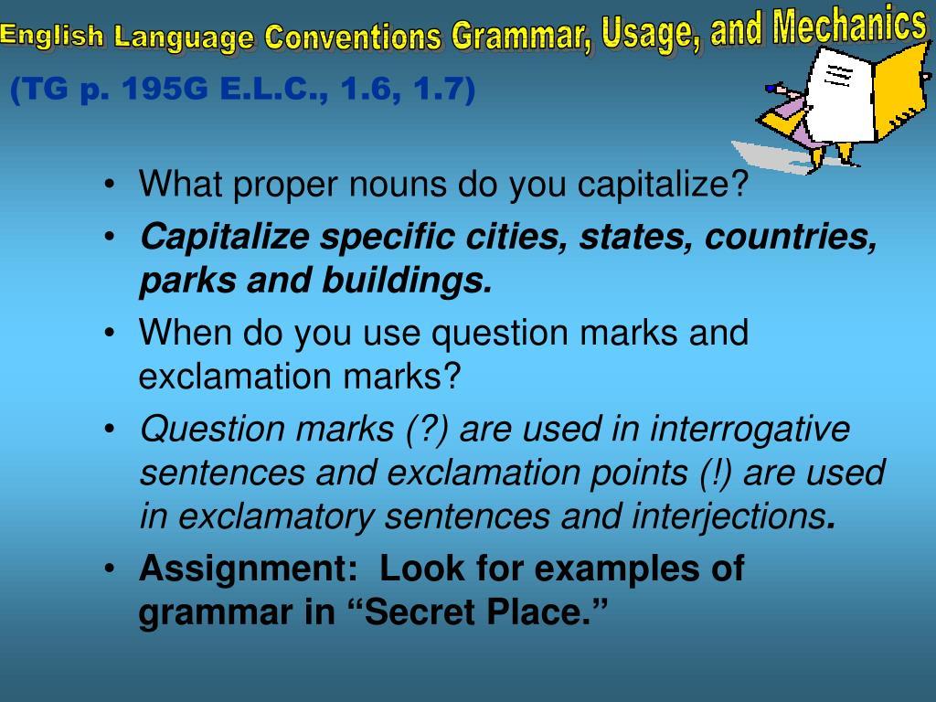 English Language Conventions Grammar, Usage, and Mechanics