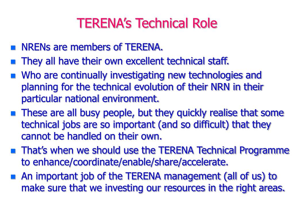 TERENA's Technical Role