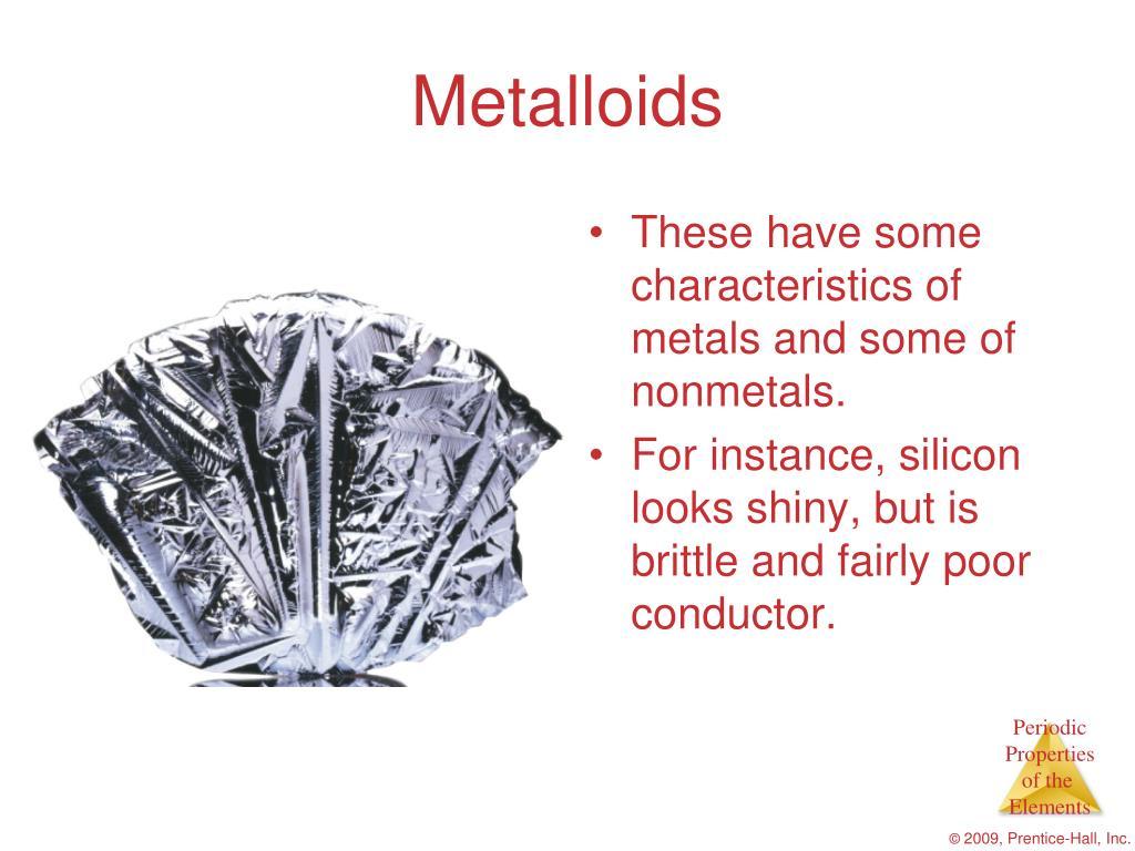 Metalloids