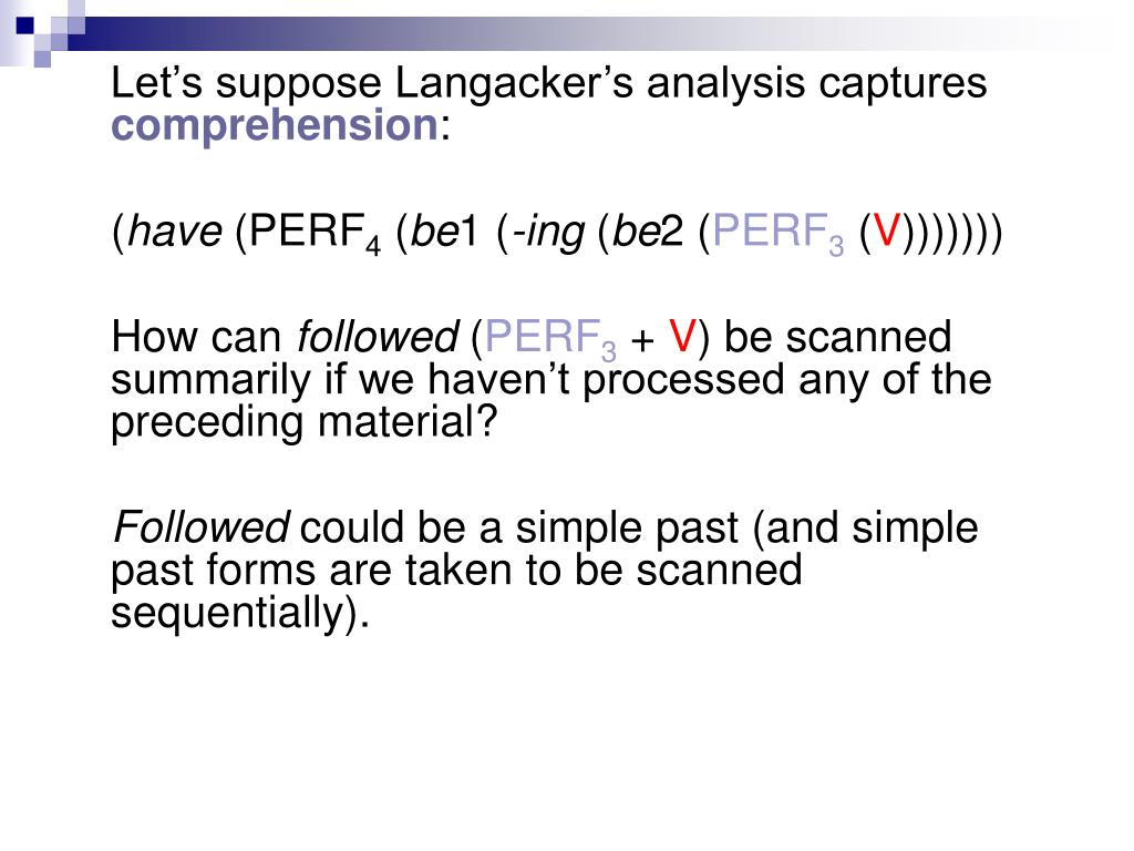 Let's suppose Langacker's analysis captures
