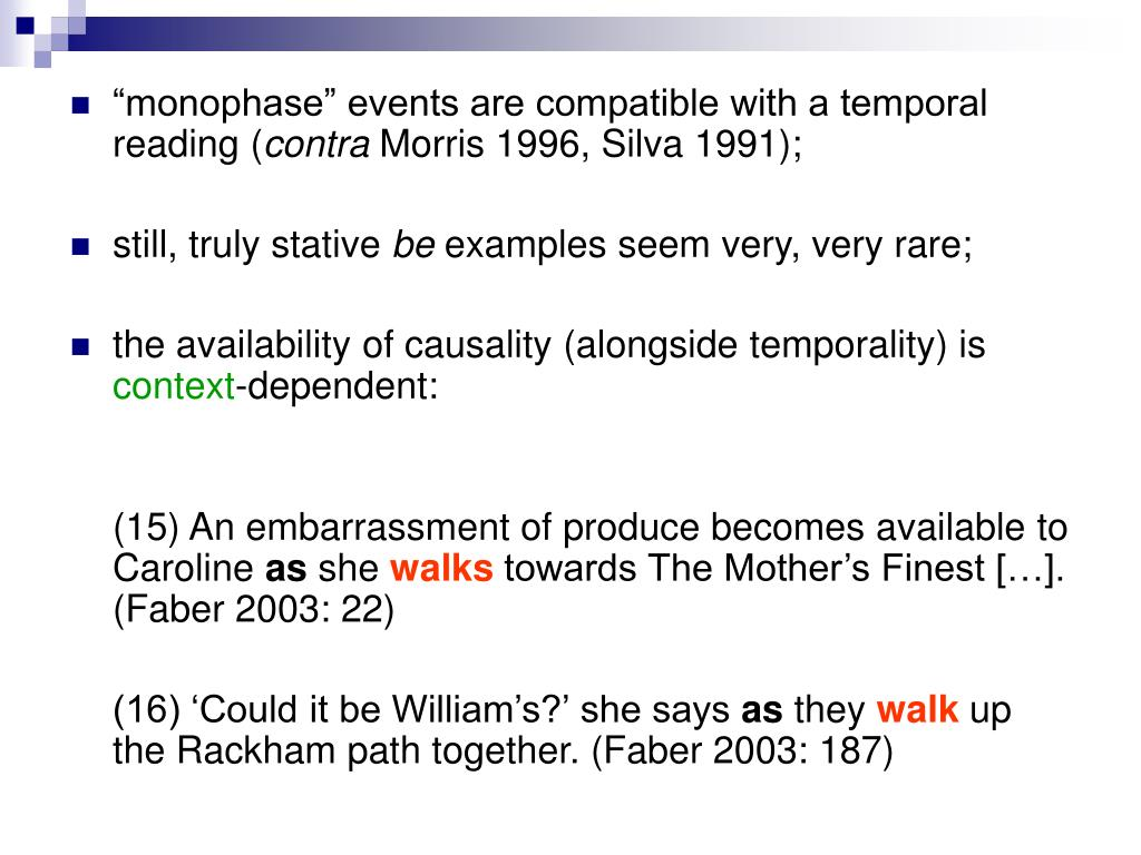 """monophase"" events are compatible with a temporal reading ("