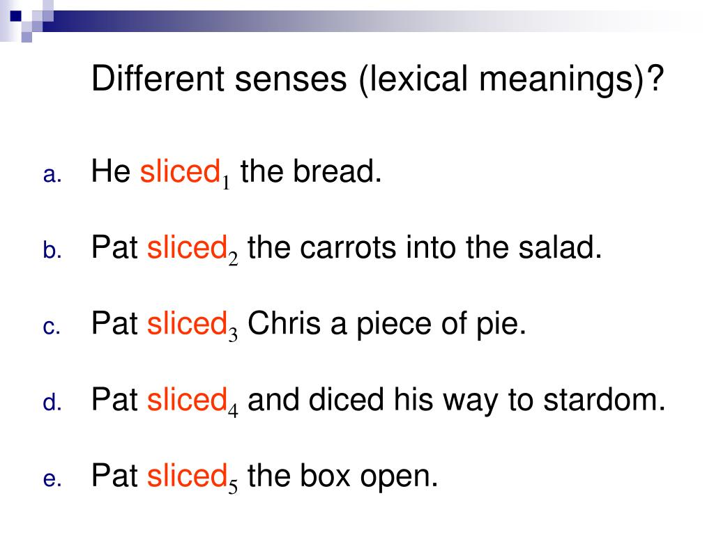 Different senses (lexical meanings)?