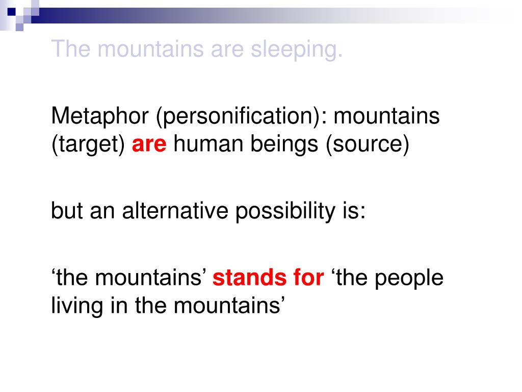The mountains are sleeping.