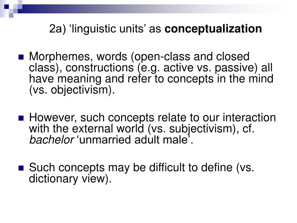 2a) 'linguistic units' as