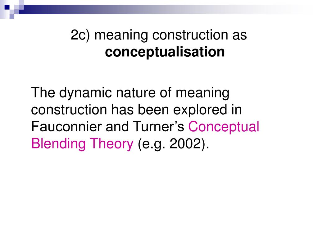 2c) meaning construction as
