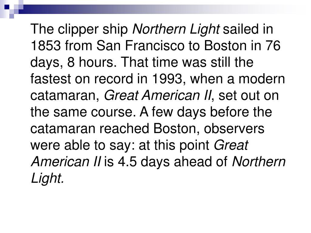 The clipper ship
