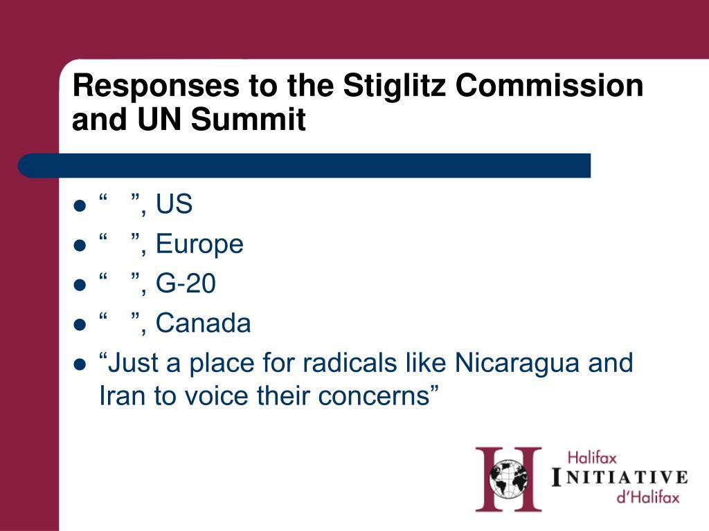 Responses to the Stiglitz Commission and UN Summit