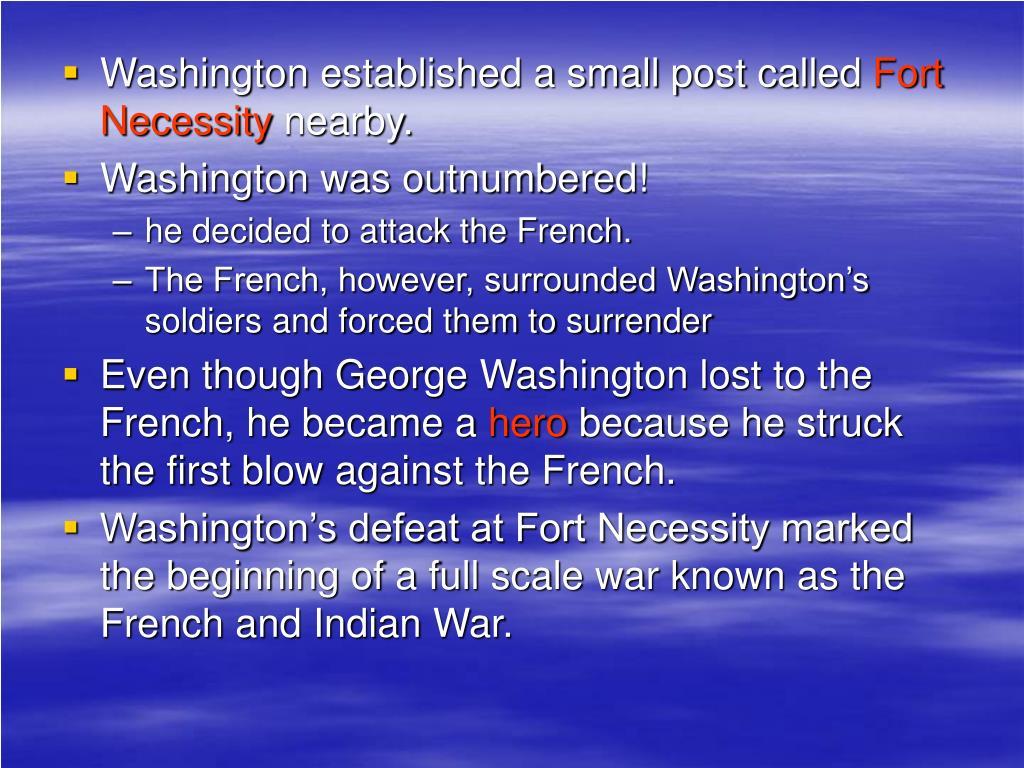 Washington established a small post called