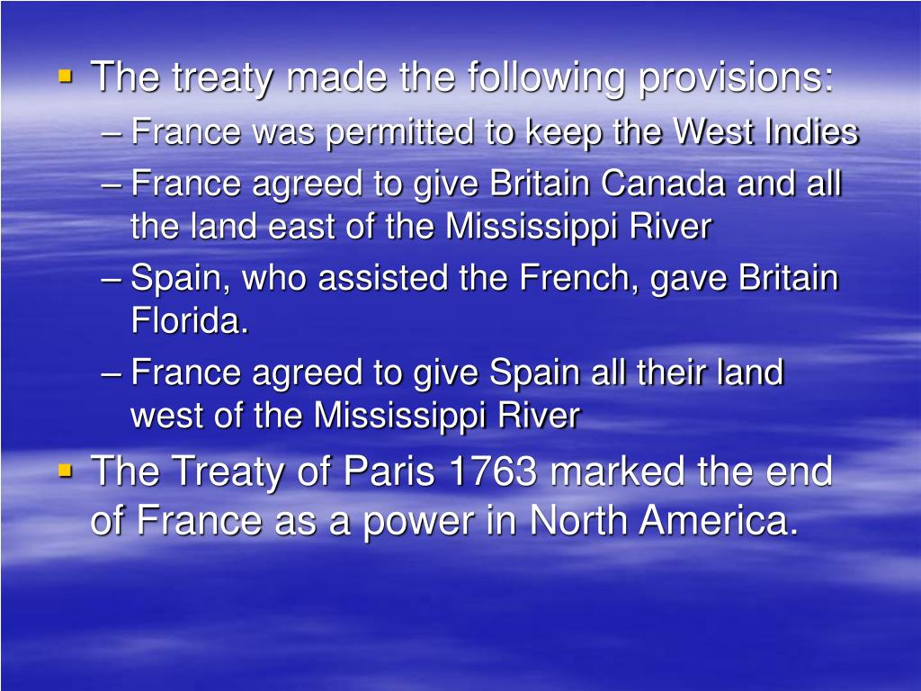 The treaty made the following provisions: