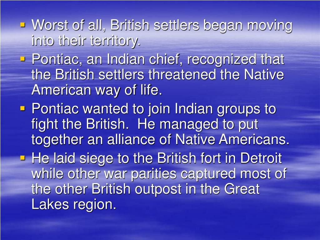 Worst of all, British settlers began moving into their territory.