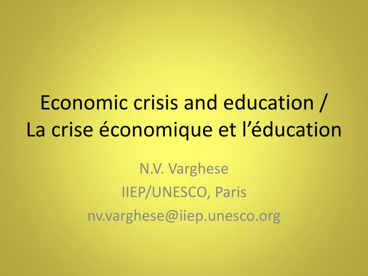 Economic crisis and education la crise conomique et l ducation