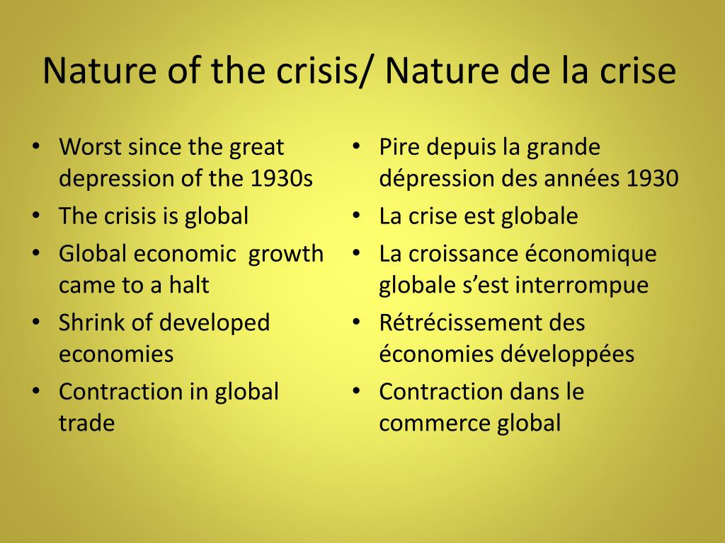 Nature of the crisis/ Nature de la crise