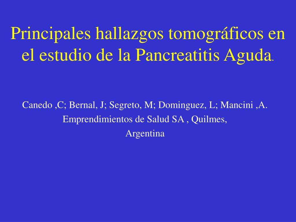 Principales hallazgos tomográficos en el estudio de la Pancreatitis Aguda