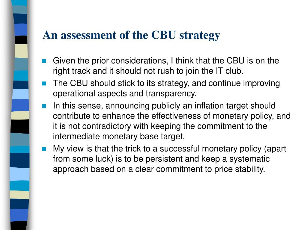 An assessment of the CBU strategy