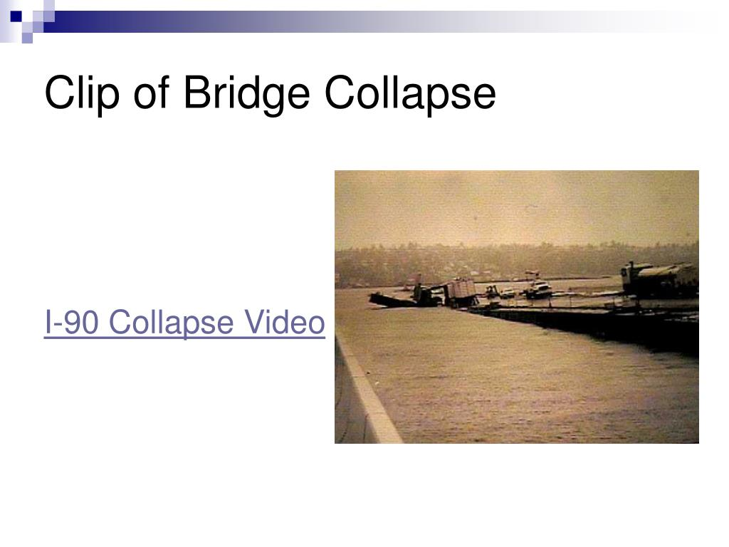 Clip of Bridge Collapse