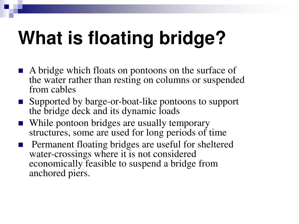 What is floating bridge?