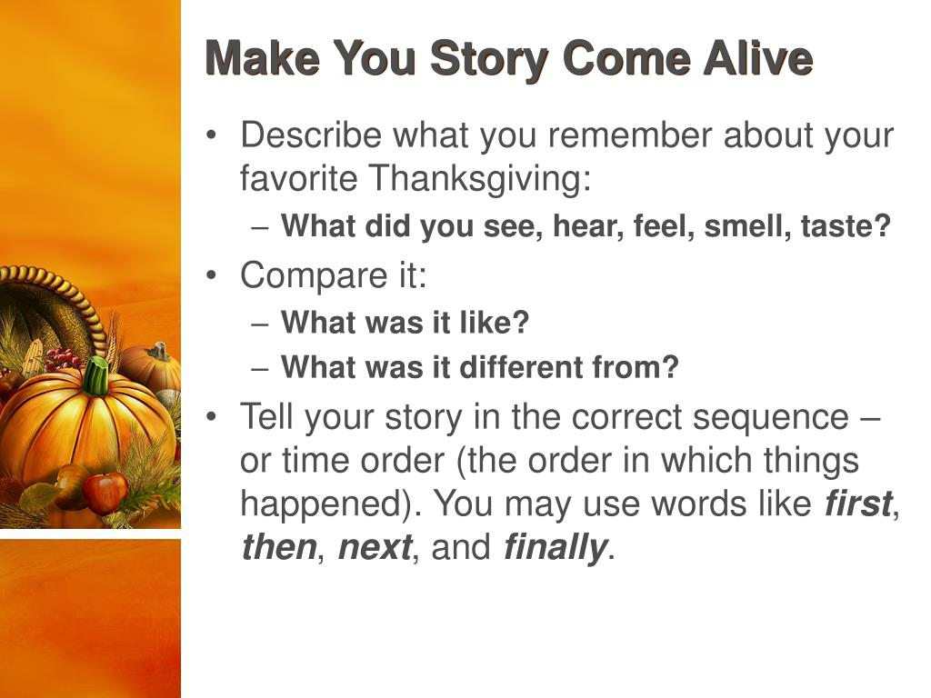 Make You Story Come Alive