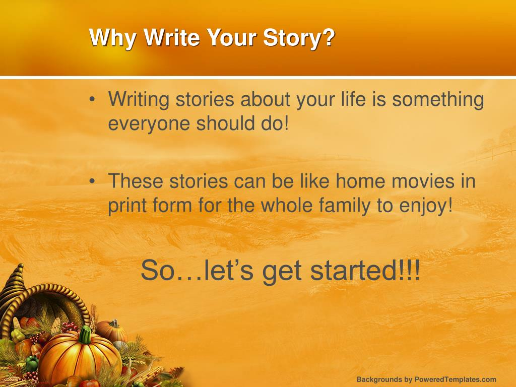 Why Write Your Story?