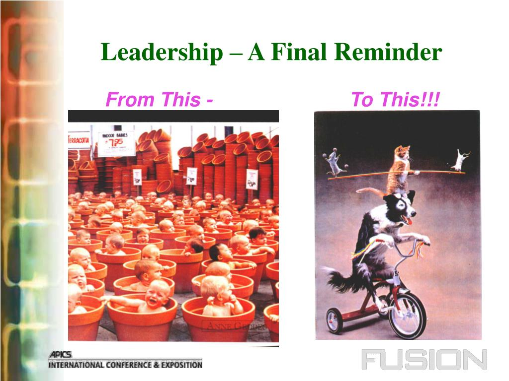 Leadership – A Final Reminder