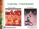 leadership a final reminder